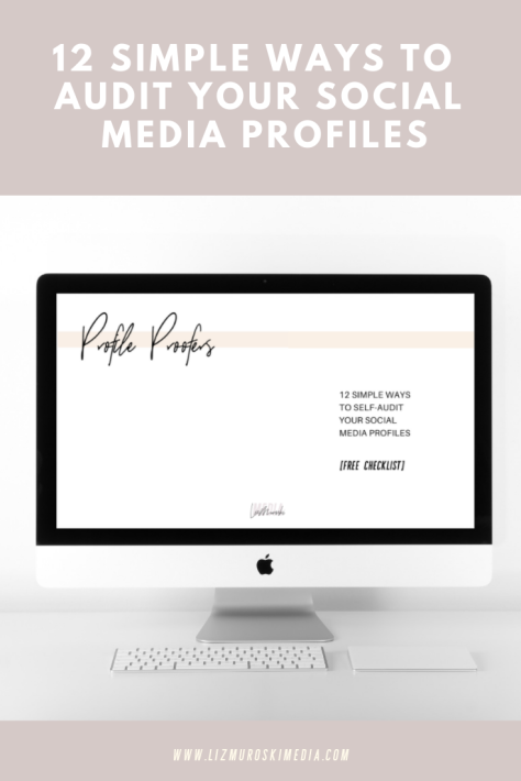 social media marketing checklist so you can self-audit your social media profiles - 12 simple steps